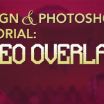 Design & Photoshop Tutorial: Video Gaming Overlays