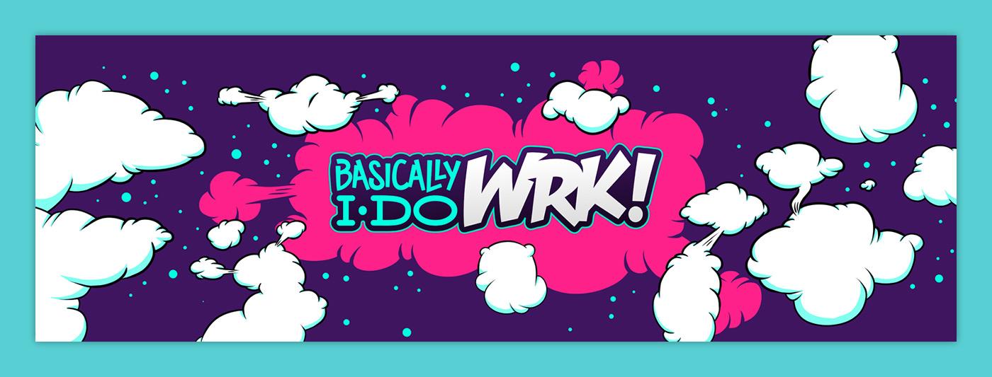 Basically I do WRK!